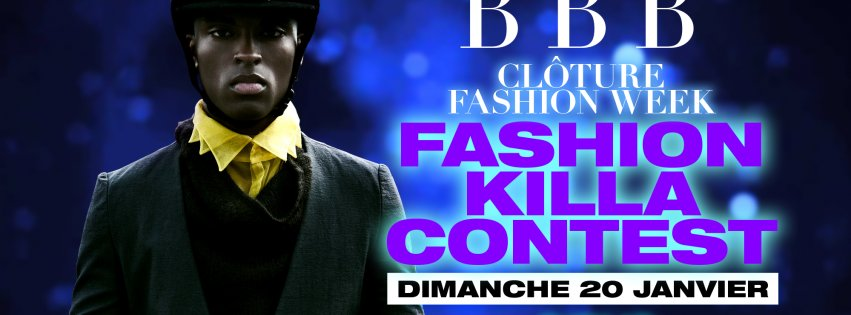 SOIREE BBB FASHION KILLA CONTEST