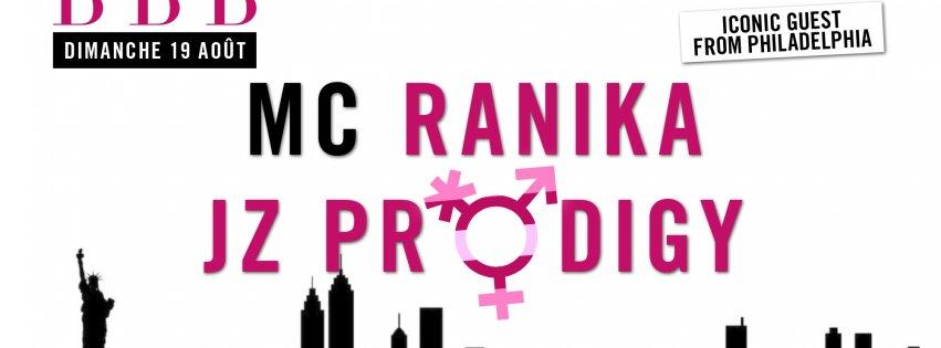 Soirée BBB Philadelphia Feat Ranika Prodigy
