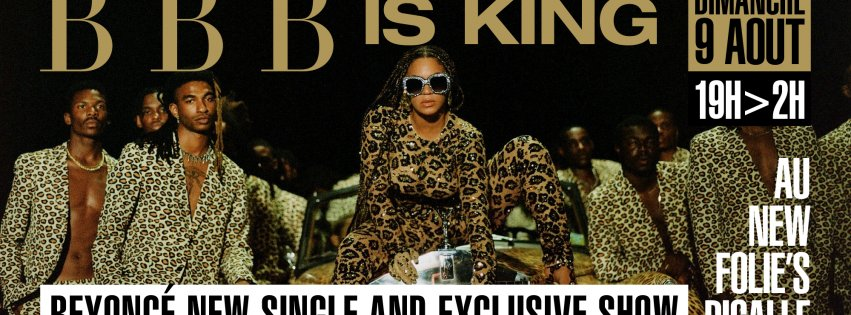 Soiree BBB IS KING BEYONCE NEW RELEASE