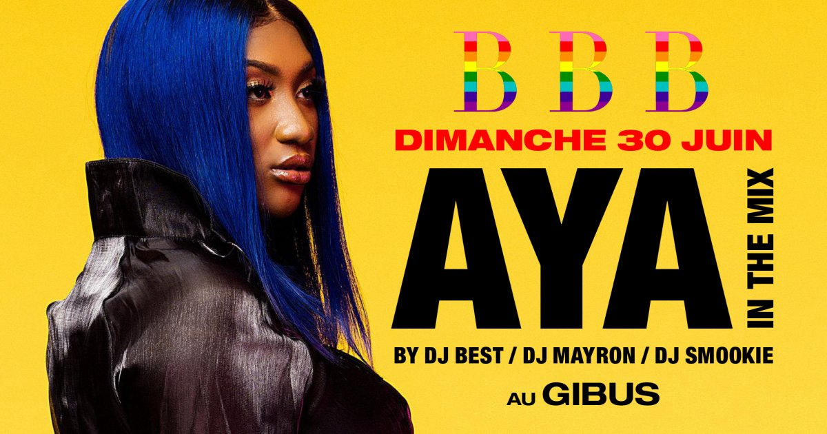 SOIREE BBB - AYA IN THE MIX BY 3 DJS