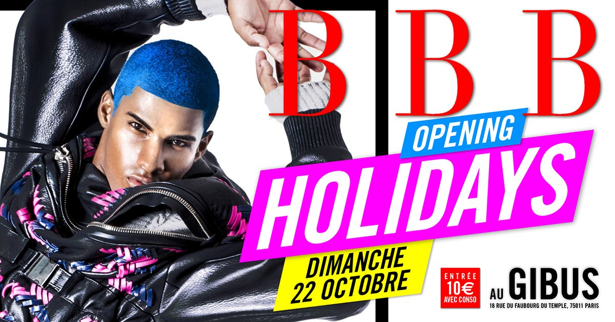 Dimanche 22 octobre 2017 : BBB Opening Holidays