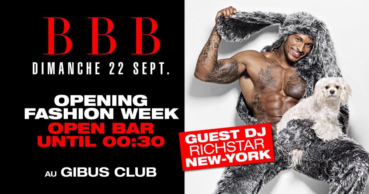 SOIRÉE BBB - OPENING FASHION WEEK -  DJ GUEST RICHSTAR NEW-YORK