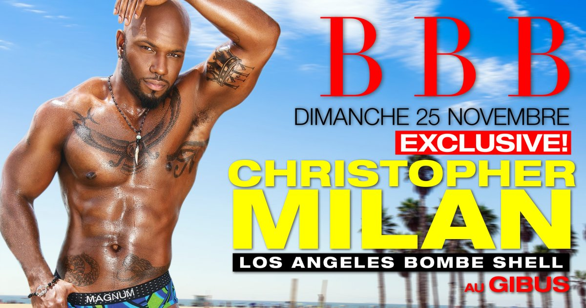 SOIREE BBB GUEST Christopher Milan - Los Angeles
