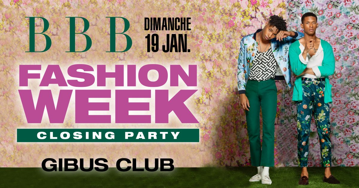 SOIREE BBB - FASHION WEEK CLOSING PARTY