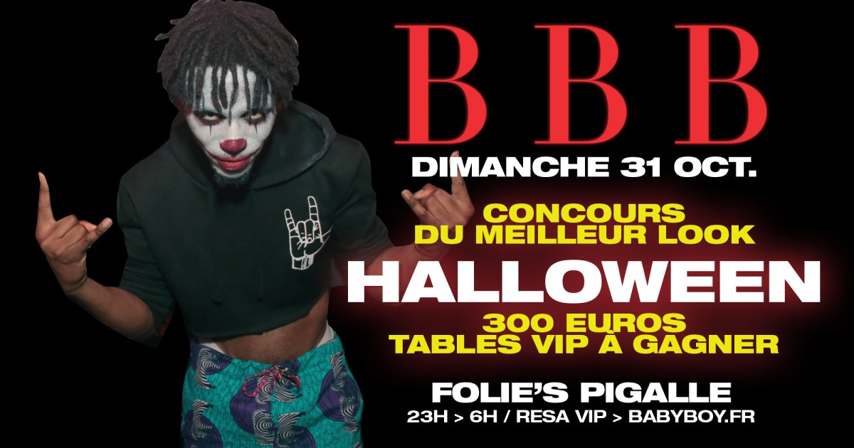 Soiree BBB au Folies Pigalle - HALLOWEEN COSTUME PARTY