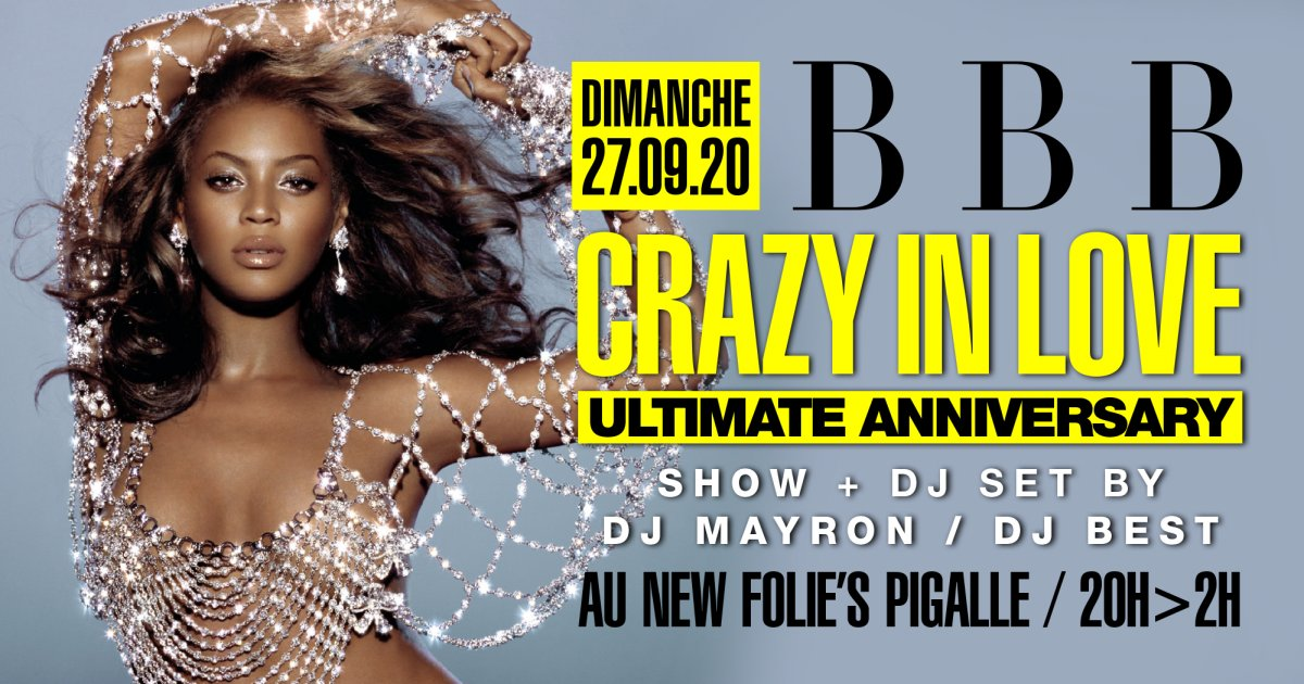 Soiree BBB - CRAZY IN LOVE ANNIVERSARY
