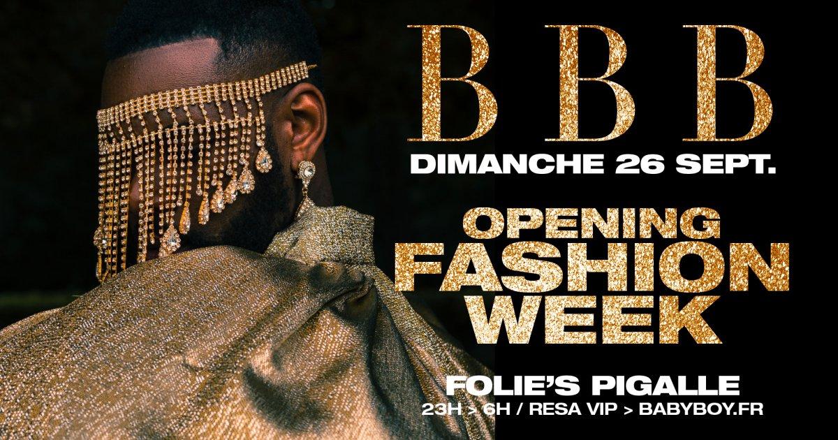 Soiree BBB au Folies Pigalle -OPENING FASHION WEEK