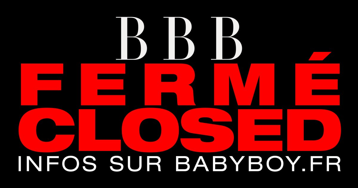 BBB- FERME- CLOSED